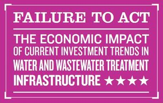 Failure to act ASCE Water and wastewater infrastructure 2011
