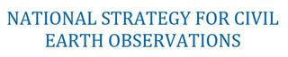 National strategy for civil Earth observations