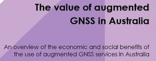 GNSS augmented value to the Australian economy ACIL Allen