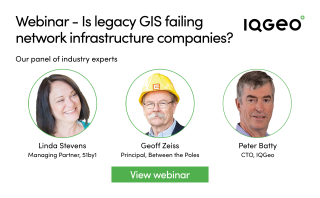 IQGeo_is_legacy_GIS_failing_network_infrastructure_companies_view_webinar